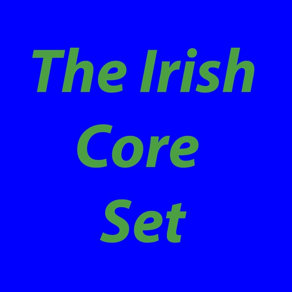 The Irish Core Set