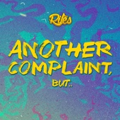 Rilès - Another Complaint, But.. illustration