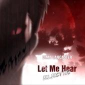 Let Me Hear - Dima Lancaster