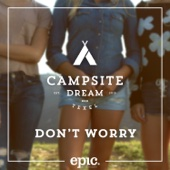 Don't Worry (Extended Mix) - Campsite Dream