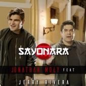 Sayonara (feat. Jerry Rivera) - Jonathan Moly