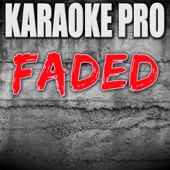 Faded (Originally Performed by Alan Walker) [Instrumental Version]