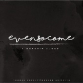 Even so Come: A Worship Album