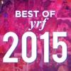 Best of YRF 2015