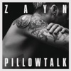 PILLOWTALK - Single, ZAYN