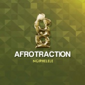 Afrotraction - Ngiphelele artwork