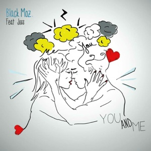 BLACK MOZ - You and Me - Single