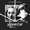 Cornerstone, Alonestar