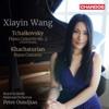 Tchaikovsky & Khachaturian: Piano Concertos - Xiayin Wang, Royal Scottish National Orchestra & Peter Oundjian, Xiayin Wang, Royal Scottish National Orchestra & Peter Oundjian