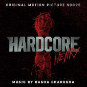Hardcore Henry (Original Motion Picture Score) cover art