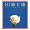 Candle In the Wind 1997 / Something About the Way You Look Tonight - Elton John