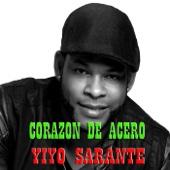 Corazón de Acero - Yiyo Sarante