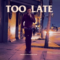 Too Late (Original Score)