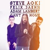 Can't Go Home (feat. Adam Lambert) [Radio Edit]