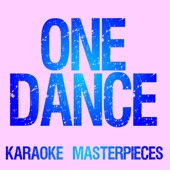One Dance (Originally Performed by Drake) [Instrumental Karaoke Version]