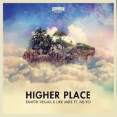 Higher Place (feat. Ne-Yo) [Afrojack Extended Remix]