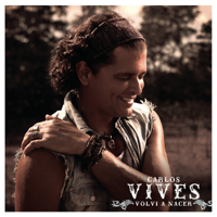 descargar bajar mp3 Carlos Vives Volví a Nacer (feat. J. Alvarez) [Urban Version]