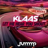 Let Me Hear You Shout - Single