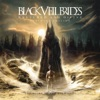 Wretched and Divine: The Story of the Wild Ones (Ultimate Edition), Black Veil Brides