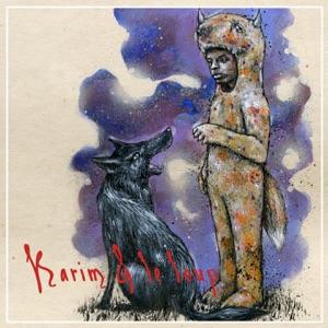 Karim Ouellet - Karim & le loup