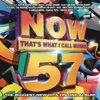NOW That's What I Call Music, Vol. 57 - Various Artists, Various Artists