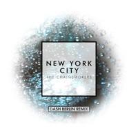 New York City (Dash Berlin Remix) - Single - The Chainsmokers