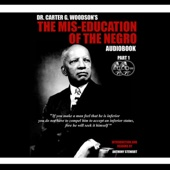 The Mis-Education of the Negro (Unabridged) [Unabridged  Nonfiction] - Carter Goodwin Woodson Cover Art