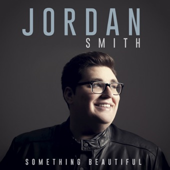 Something Beautiful – Jordan Smith