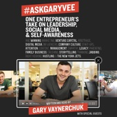 Gary Vaynerchuk - #AskGaryVee: One Entrepreneur's Take on Leadership, Social Media, and Self-Awareness (Unabridged) artwork