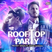 Rooftop Party (feat. Amar Sandhu)