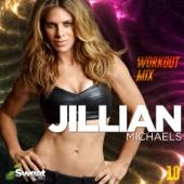 Jillian Michaels Workout Mix, Vol. 10 (60 Min Non-Stop)