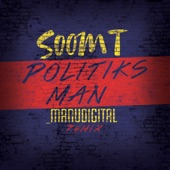 Politiks Man (Manudigital Remix) - Single