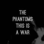 This Is a War - The Phantoms Cover Art