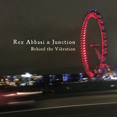 Rez Abbasi & Junction