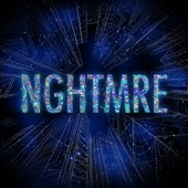 NGHTMRE - EP