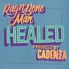 Healed - Single, Rag'n'Bone Man