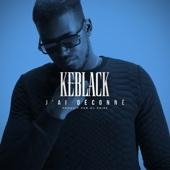 J'ai déconné (Radio Edit) KeBlack