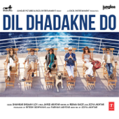 Dil Dhadakne Do (Original Motion Picture Soundtrack) - EP
