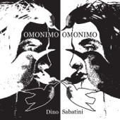 Dino Sabatini - The Untold Story artwork