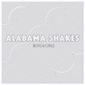 Boys & Girls - Alabama Shakes Cover Art