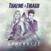 Thaeme & Thiago - Ethernize - Ao Vivo (Deluxe)  arte