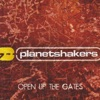 Open Up the Gates, Planetshakers