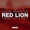 Red Lion (Deniz Koyu Edit)