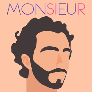 MONSIEUR - A part of history