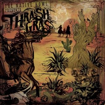 Thrash Grass – EP – The Native Howl