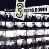 The Better Life, 3 Doors Down
