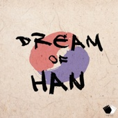 Dream of Han