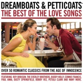 Various Artists - Dreamboats & Petticoats - The Best of the Love Songs artwork