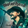 Clean Your Clock (Live in Munich 2015), Motörhead
