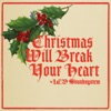 Christmas Will Break Your Heart - Single